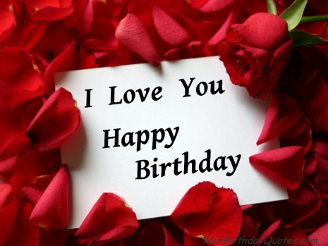 Happy Birthday Love Quotes for him or her - Happy Birthday Happy Birthday My Love Quotes For Him
