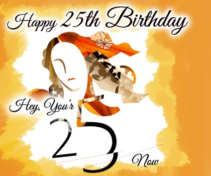 25th Birthday Wishes Quotes Cards And Messages