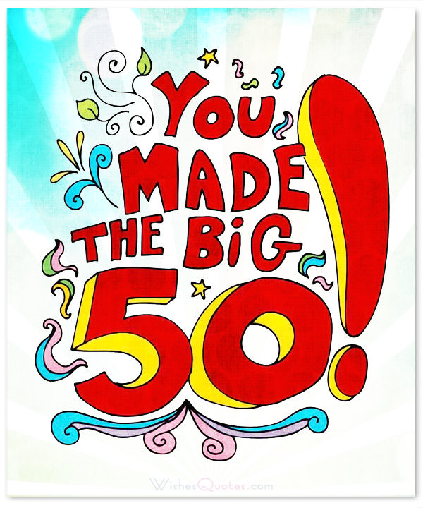 50th birthday messages, cards, quotes