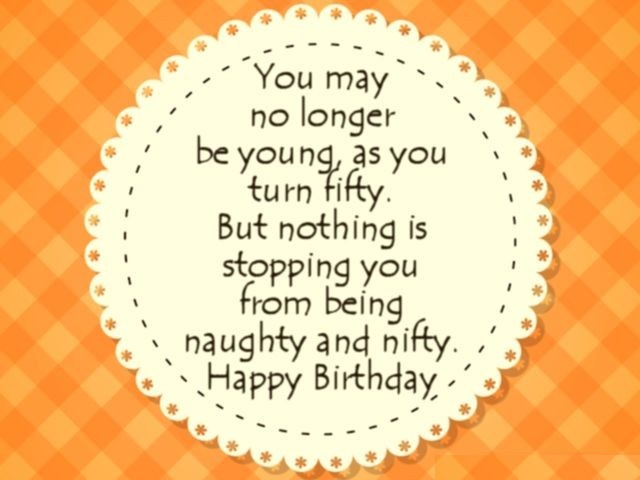 Happy 50th birthday wishes and quotes