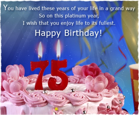 75th Birthday wishes